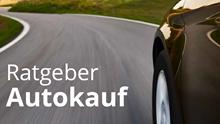 Autokauf - Die wichtigsten Tipps zum Autokauf